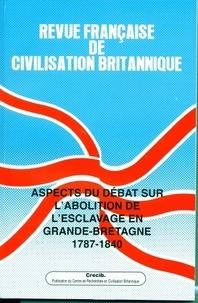 Lucienne Germain et Suzy Halimi - Revue française de civilisation britannique Volume 15 N° 1, Auto : Aspects du débat sur l'abolition de l'esclavage en Grande-Bretagne, 1787-1840.