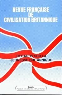 Jean-Philippe Fons - Revue française de civilisation britannique Volume 15, n°3, auto : Regards sur la jeunesse britannique.