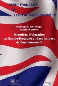 Suzy Halimi et Didier Lassalle - Revue française de civilisation britannique Volume 17 N° 2, Auto : Minorités, intégration en Grande-Bretagne et dans les pays du Commonwealth - Numéro spécial en hommage à Lucienne Germain.