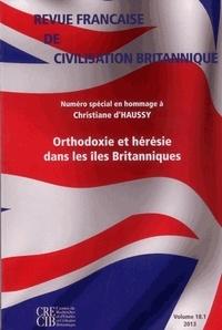Yannick Deschamps et Suzy Halimi - Revue française de civilisation britannique Volume 18 N° 1, prin : Orthodoxie et hérésie dans les îles Britanniques.
