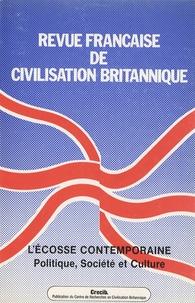 Jacques Leruez et Christian Civardi - Revue française de civilisation britannique Volume 9 N° 2, Mai 1 : L'Ecosse contemporaine - Politique, société et sulture.