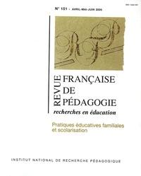 Geneviève Bergonnier-Dupuy et Florence Labrell - Revue française de pédagogie N° 151 Avril-Mai-Jui : Pratiques éducatives familiales et scolarisation.