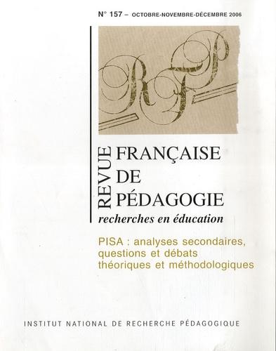 François Jacquet-Francillon et Jean-Yves Rochex - Revue française de pédagogie N° 157, 2006 : PISA : analyses secondaires, questions et débats théoriques et méthodologiques.