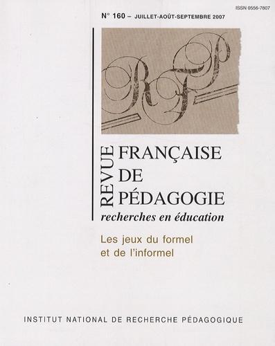 Gilles Brougère - Revue française de pédagogie N° 160, Juillet-Août : Les jeux du formel et de l'informel.