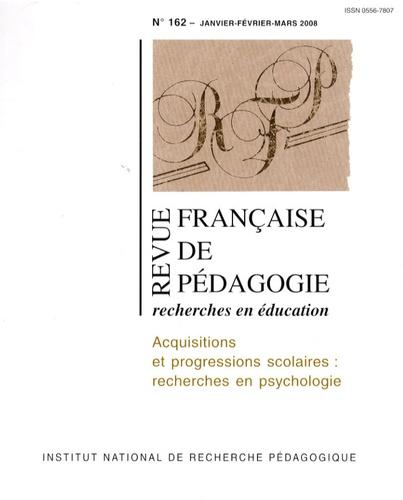 Pierre Barrouillet - Revue française de pédagogie N° 162 : Acquisitions et progressions scolaires : recherches en psychologie - Janvier-février-mars 2008.