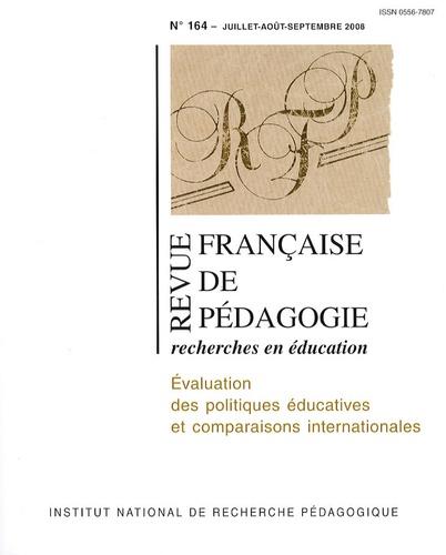 Nathalie Mons - Revue française de pédagogie N° 164, Juillet-août : Evaluation des politiques éducatives et comparaisons internationales.