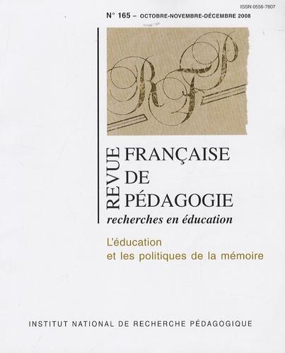 Nicole Tutiaux-Guillon et François Jacquet-Francillon - Revue française de pédagogie N° 165, Octobre-nove : L'éducation et les politiques de la mémoire.