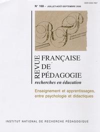 INRP - Revue française de pédagogie N° 168, Juillet-Août : Enseignement et apprentissages, entre psychologie et didactiques.