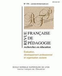 Romuald Normand et Jean-Louis Derouet - Revue française de pédagogie N° 174, Janvier-Fevr : Evaluation, développement professionnel et organisation scolaire.