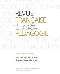 Agnès Van Zanten - Revue française de pédagogie N° 203/2018 : Les pratiques éducatives des parents enseignants.