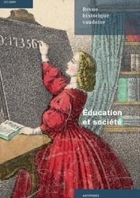 Danièle Tosato-Rigo et Bernard Andenmatten - Revue historique vaudoise N° 117/2009 : Education et société.