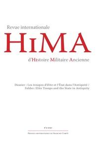 Auteurs divers - Revue internationale d'histoire militaire ancienne N° 9/2020 : Les troupes d'élite et l'État dans l'Antiquité.
