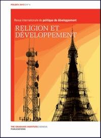 Gilles Carbonnier - Revue internationale de politique comparée N° 4/2013 : Religion et développement.