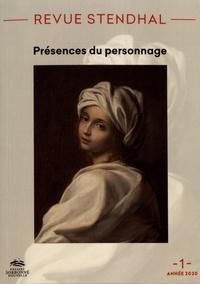 Xavier Bourdenet et Marie Parmentier - Revue Stendhal N° 1/2020 : Présences du personnage.