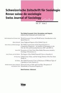 Mark Herkenrath et Christian Suter - Revue suisse de sociologie Volume 37 N° 2/2011 : The Global Economic Crisis: Perceptions and Impacts.