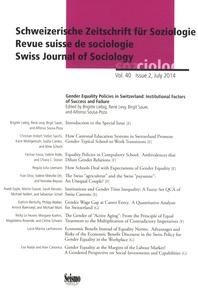 Brigitte Liebig et René Lévy - Revue suisse de sociologie Volume 40 N° 2, July : Gender equality policies in Switzerland: Institutional factors of success and failure.