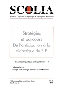Laurent Kashema et Georges Kleiber - Scolia N° 17/2003 : Stratégies et parcours - De l'anticipation à la didactique du FLE.