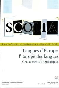 Iorn Korzen et Marie Lammert - Scolia N° 22/2007 : Langues d'Europe, l'Europe des langues.