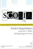 Véronique Lenepveu et Catherine Schnedecker - Scolia N° 23/2008 : Etudes linguistiques - Actes du Ier atelier de linguistique de Caen.
