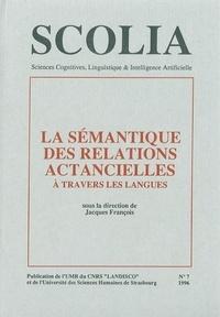Jacques François - Scolia N° 7/1996 : La sémantique des relations actancielles à travers les langues.