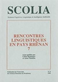 Céline Benninger et Anne Theissen - Scolia N° 8/1996 : Rencontres linguistiques en pays rhénan 7.