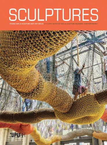 Paul-Louis Rinuy - Sculptures N° 3 : Qu'est-ce que la sculpture moderne, contemporaine ?.