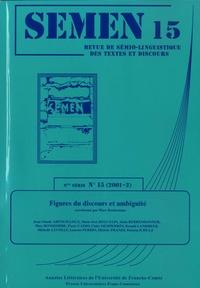 Marc Bonhomme - Semen N° 15 (2001-2) : Figures du discours et ambiguïté.