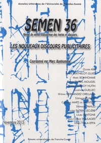 Marc Bonhomme - Semen N° 36, novembre 2013 : Les nouveaux discours publicitaires.