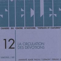 Bernard Dompnier - Siècles N° 12/2000 : La circulation des dévotions.