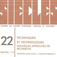 Bruno Phalip et Georges Comet - Siècles N° 22/2005 : Techniques et technologies - Nouvelles approches de recherche.