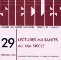 Nathalie Ponsard et Sabine Rousseau - Siècles N° 29/2009 : Lectures militantes au XXe siecle.