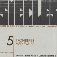 Bruno Phalip - Siècles N° 5/1997 : Frontières médiévales.