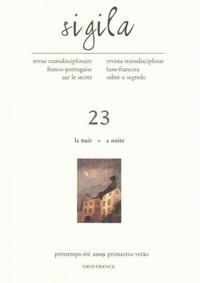 Charles Baladier et Carlos Carreto - Sigila N° 23, Printemps-été : La nuit.