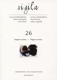 Pedro Vianna et Anne Tassel - Sigila N° 26, Automne-hiver : Langues secrètes.