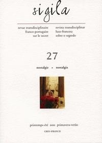 Florence Lévi - Sigila N° 27, Printemps-été : Nostalgie.