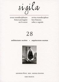 Florence Lévi - Sigila N° 28, automne-hiver : Architectures secrètes.