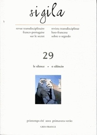 Charles Baladier et Carlos Carreto - Sigila N° 29, Printemps-été : Le silence.