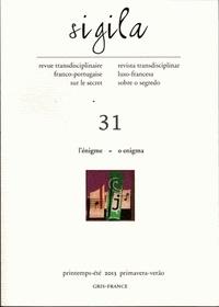 Florence Lévi - Sigila N° 31, Printemps-été : L'énigme.