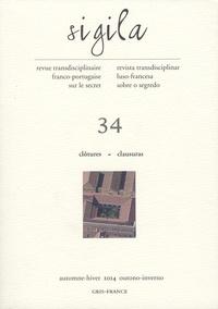 Florence Lévi - Sigila N° 34, Automne-hiver : Clôtures - Textes en français et en portugais.