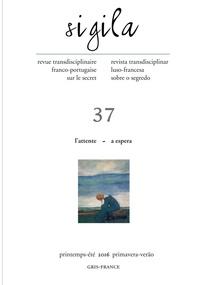 Antonio Vieira - Sigila N° 37, printemps-été : L'attente.