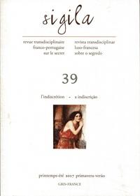 Florence Lévi - Sigila N° 39, printemps-été : L'indiscrétion - A indiscrição.
