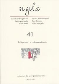 Florence Lévi - Sigila N° 41, printemps-été : La disparition – O desaparecimento.