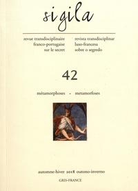 Florence Lévi - Sigila N° 42, automne-hiver : Métamorphoses.