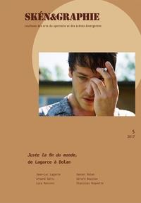 Julia Peslier et Pascal Lécroart - Skén&graphie N° 5 : Juste la fin du monde de Jean-Luc Lagarce à Xavier Dolan.