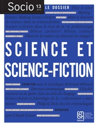 Laëtitia Atlani-Duault et Michel Wieviorka - Socio N° 13, décembre 2019 : Science et science-fiction.