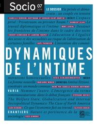 Isabelle Berrebi-Hoffmann et Arnaud Saint-Martin - Socio N° 7, décembre 2016 : Dynamiques de l'intime.