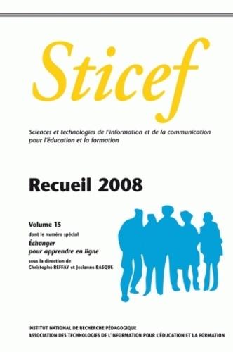 Christophe Reffay et Josianne Basque - Sticef N° 15 : Recueil 2008.