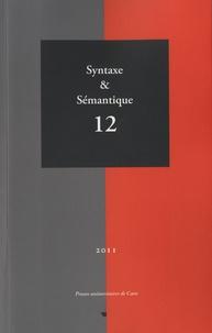 Jacques François et Nicole Le Querler - Syntaxe & Sémantique N° 12/2011 : .