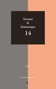 Pierre Larrivée et Véronique Lenepveu - Syntaxe & Sémantique N° 14/2013 : .