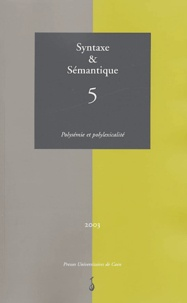 Salah Mejri et  Collectif - Syntaxe & Sémantique N° 5/2003 : Polysémie et polylexicalité.